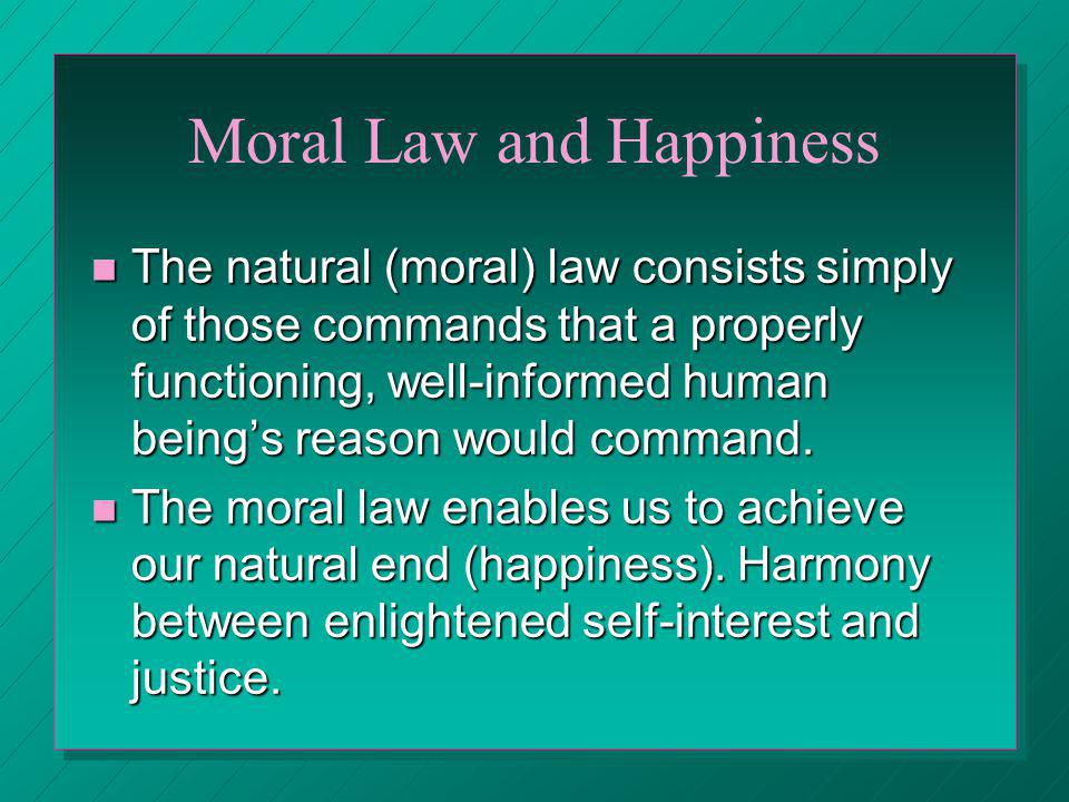 Moral Law and Happiness