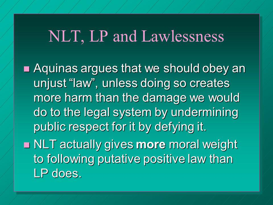 NLT, LP and Lawlessness