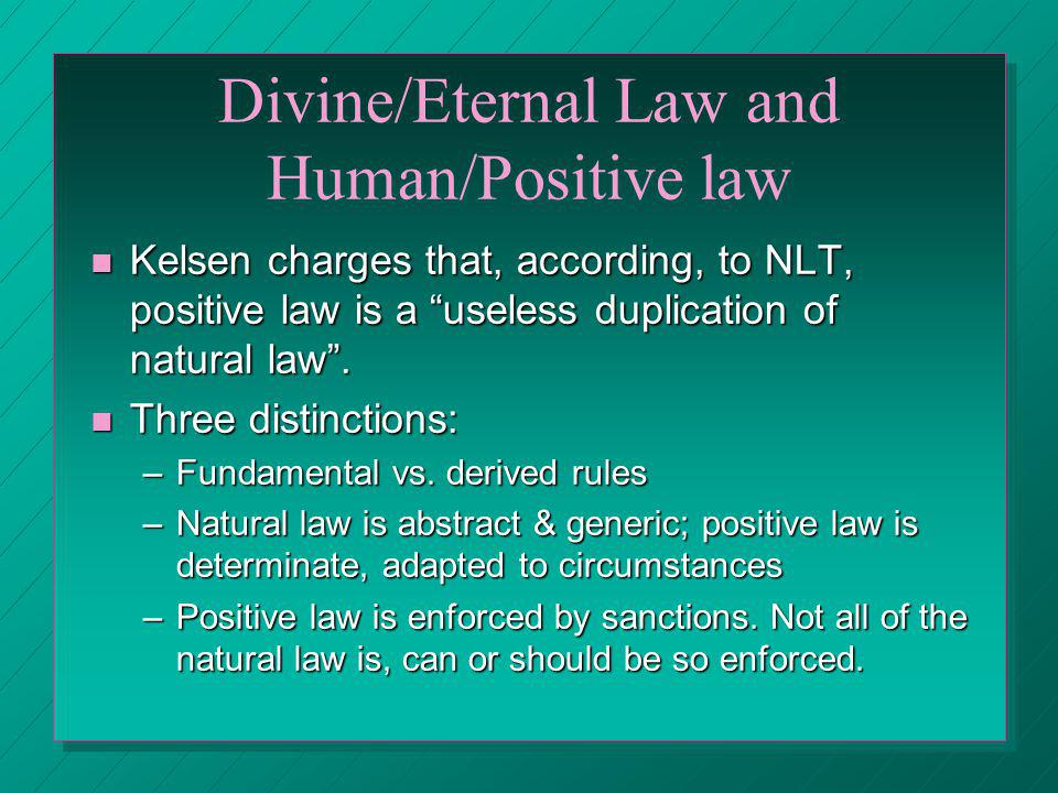 Divine/Eternal Law and Human/Positive law