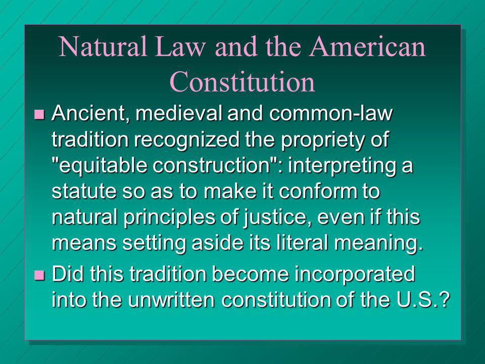 Natural Law and the American Constitution