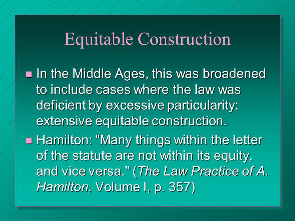Equitable Construction
