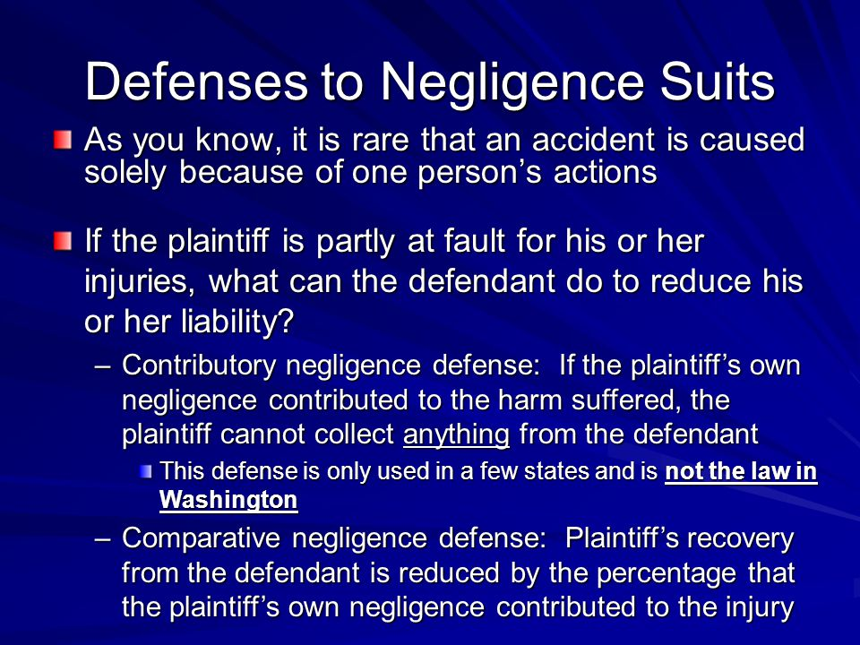 Defenses to Negligence Suits