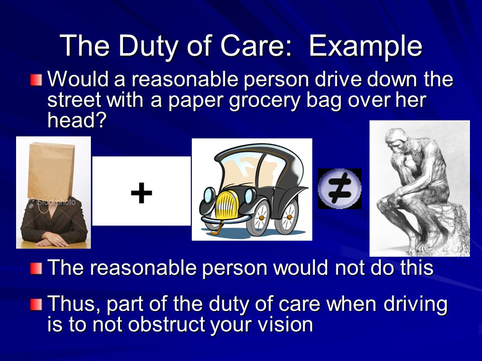 The Duty of Care: Example