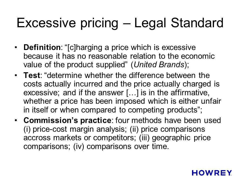 Excessive pricing – Legal Standard