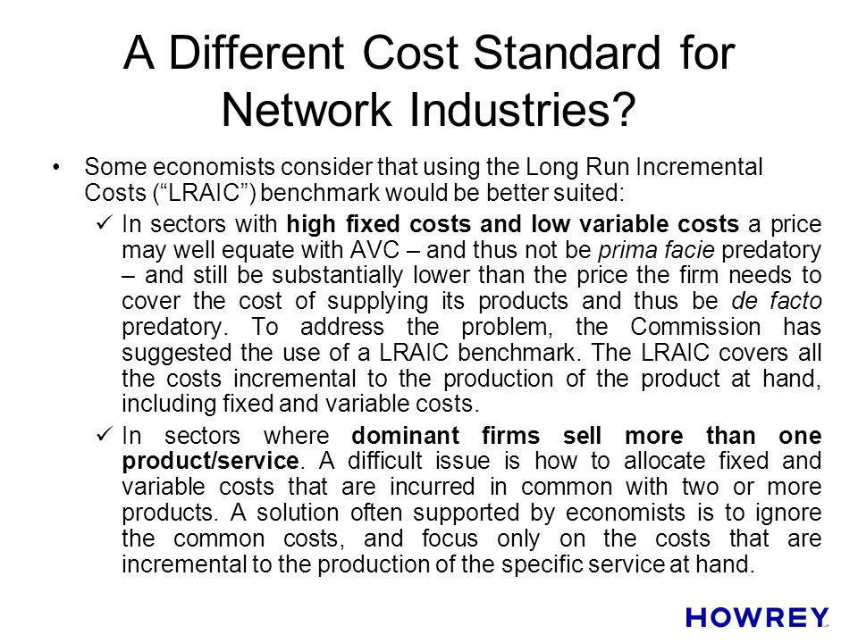 A Different Cost Standard for Network Industries