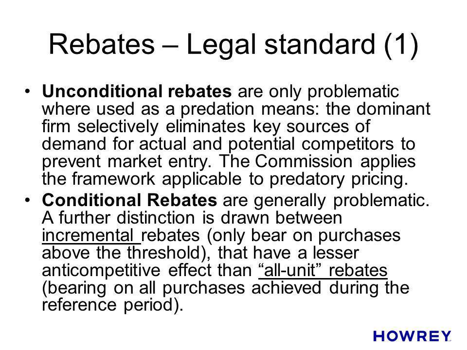 Rebates – Legal standard (1)
