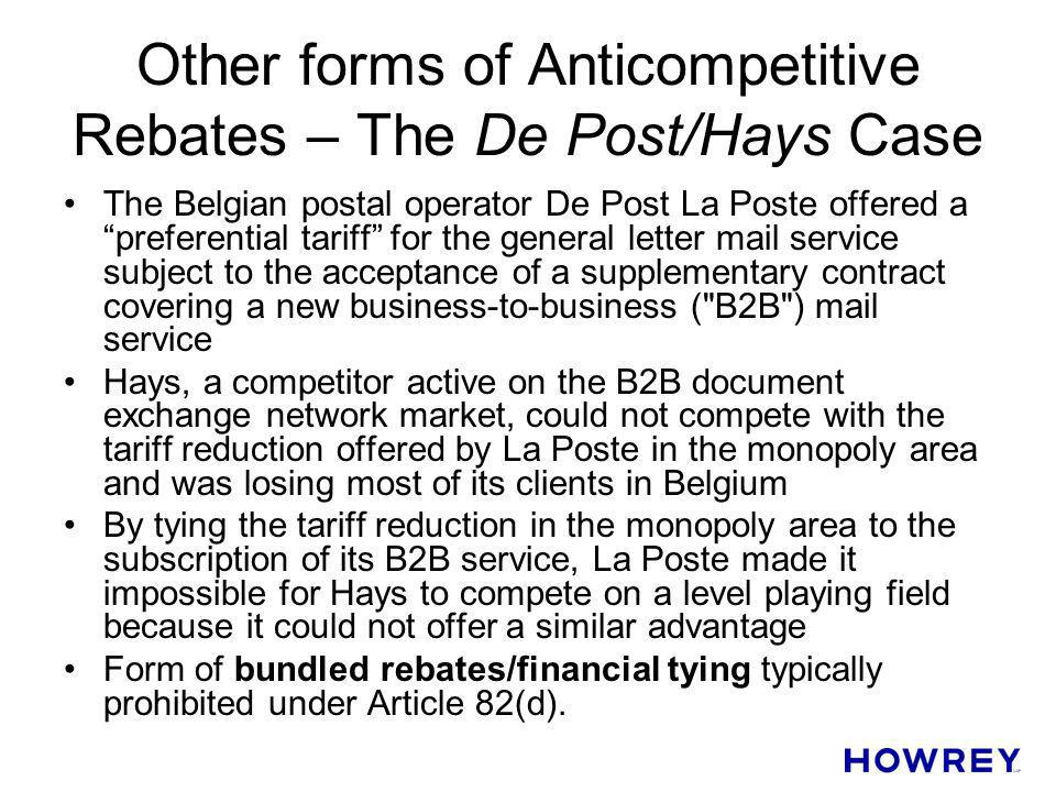 Other forms of Anticompetitive Rebates – The De Post/Hays Case