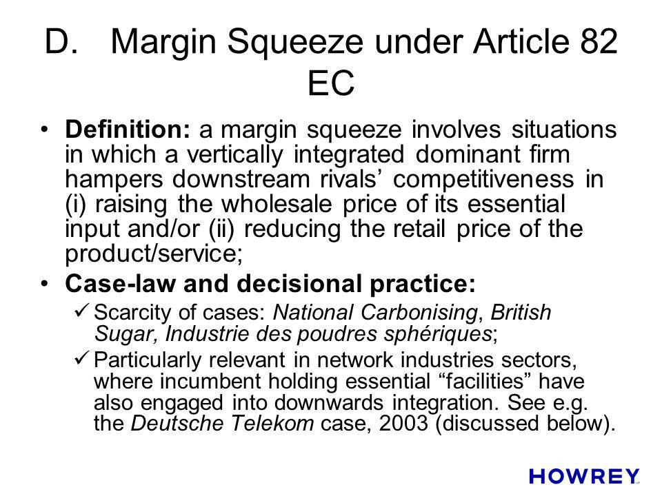 D. Margin Squeeze under Article 82 EC