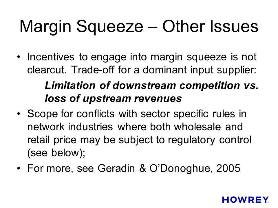 Margin Squeeze – Other Issues