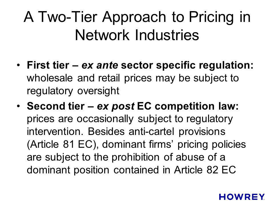 A Two-Tier Approach to Pricing in Network Industries