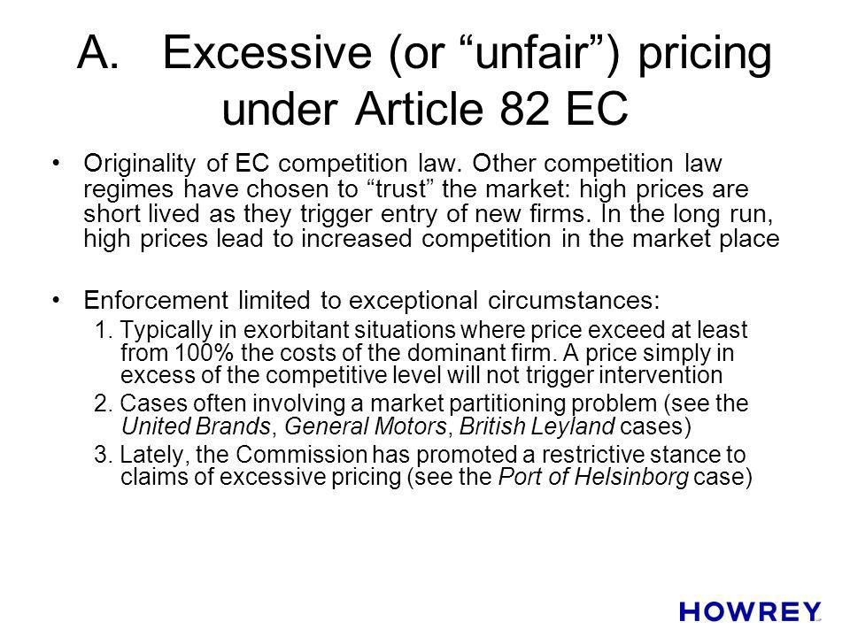A. Excessive (or unfair ) pricing under Article 82 EC