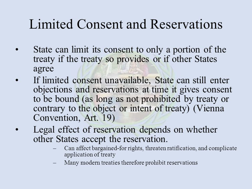 Limited Consent and Reservations