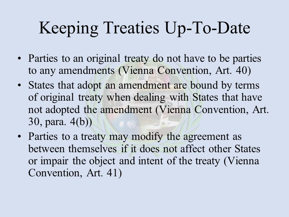 Keeping Treaties Up-To-Date