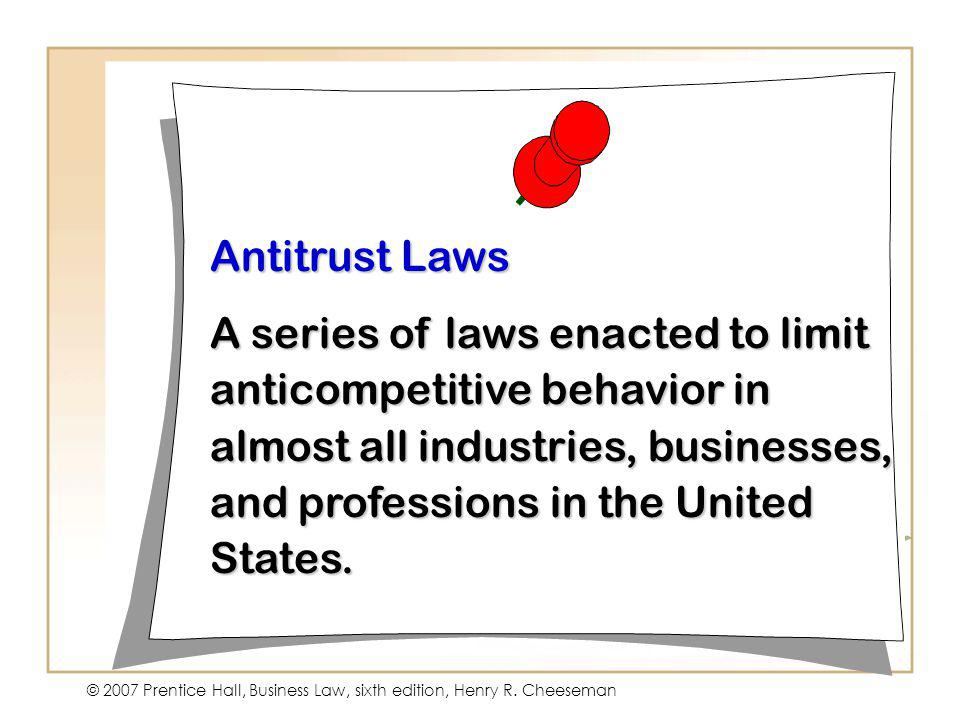 © 2007 Prentice Hall, Business Law, sixth edition, Henry R. Cheeseman