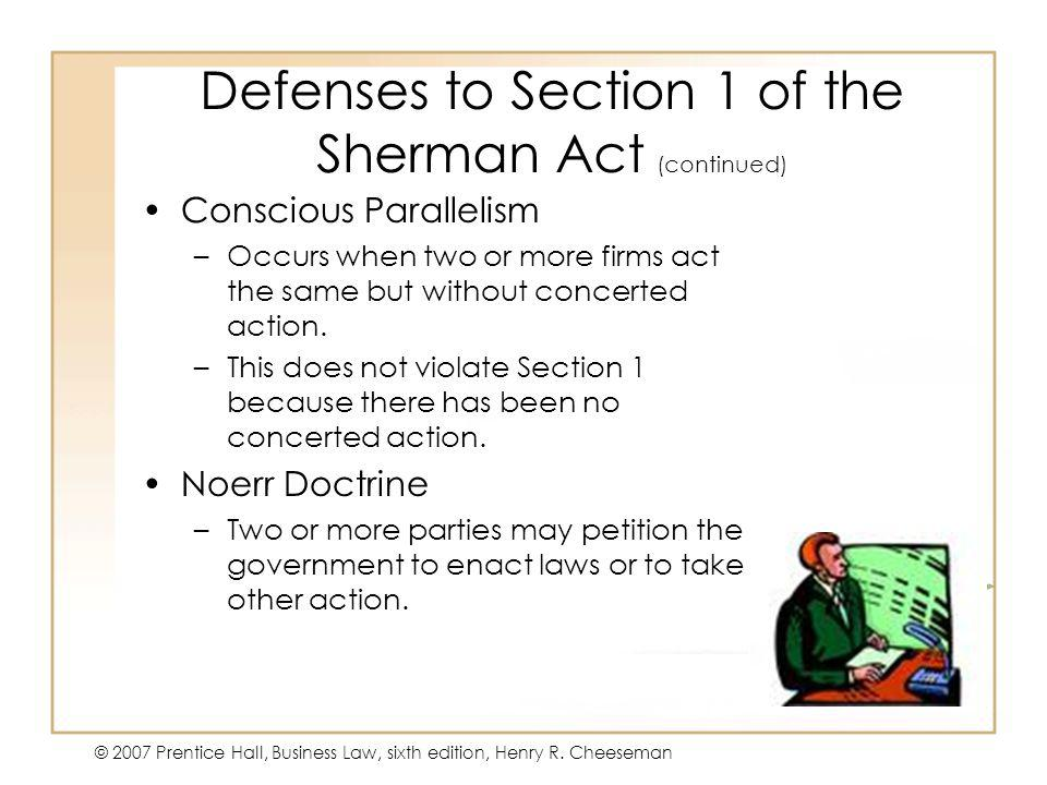 Defenses to Section 1 of the Sherman Act (continued)
