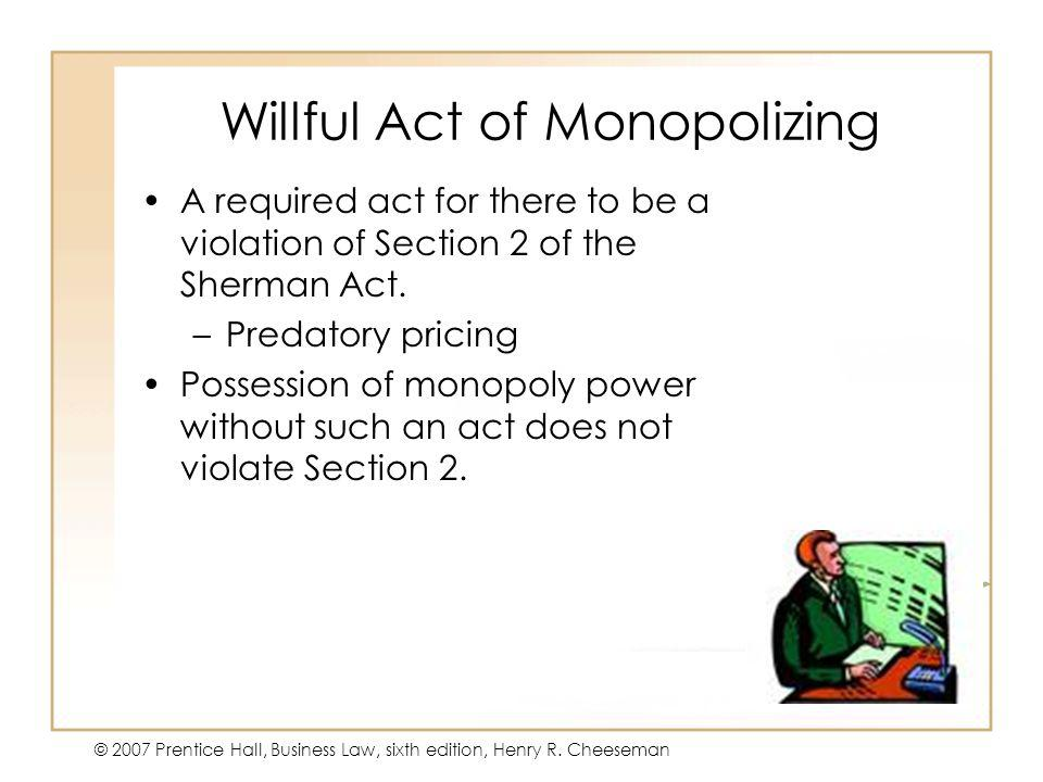 Willful Act of Monopolizing