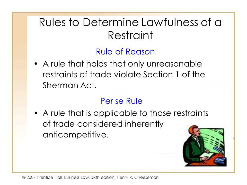 Rules to Determine Lawfulness of a Restraint