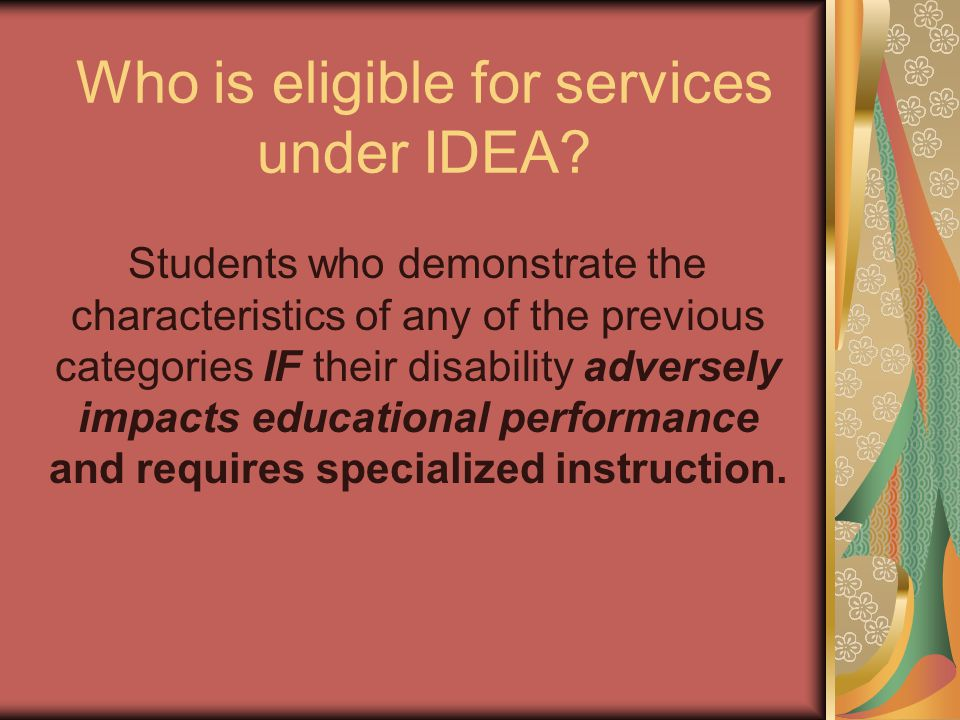 Who is eligible for services under IDEA