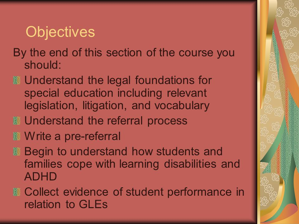 Objectives By the end of this section of the course you should:
