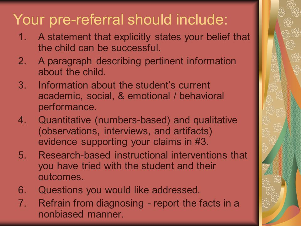 Your pre-referral should include: