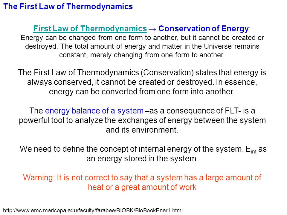 First Law of Thermodynamics → Conservation of Energy: