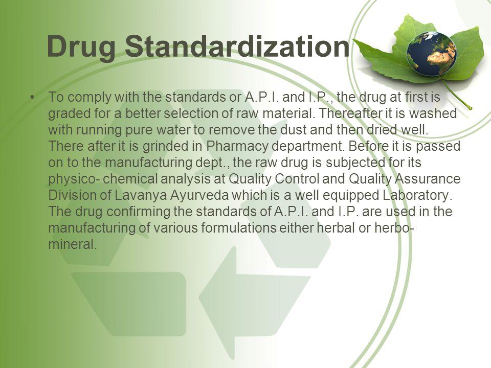 Drug Standardization