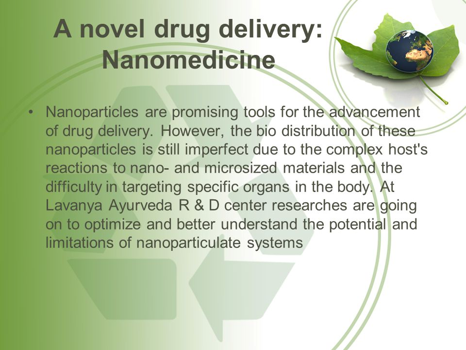 A novel drug delivery: Nanomedicine