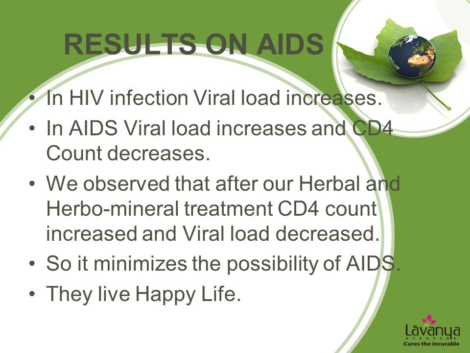 RESULTS ON AIDS In HIV infection Viral load increases.