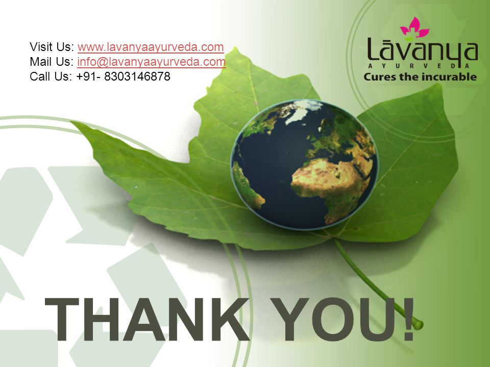 Thank you! Visit Us: www.lavanyaayurveda.com