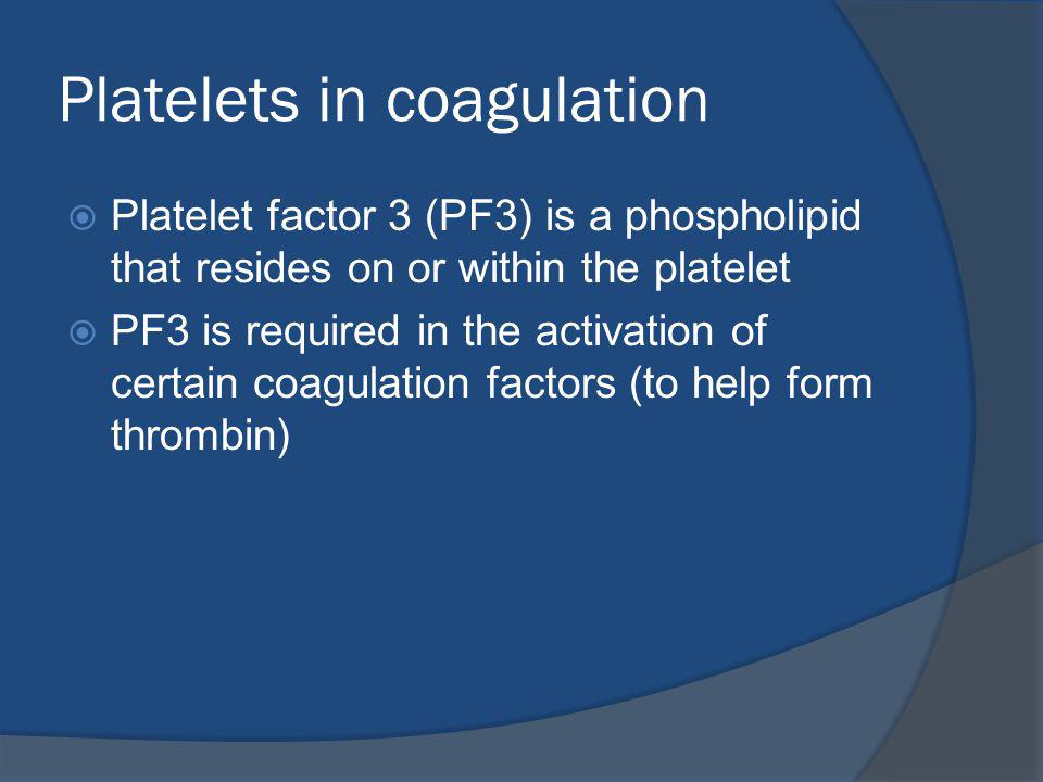 Platelets in coagulation