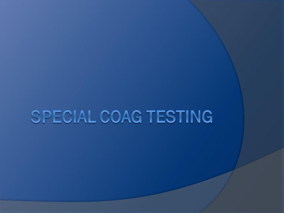 Special Coag Testing