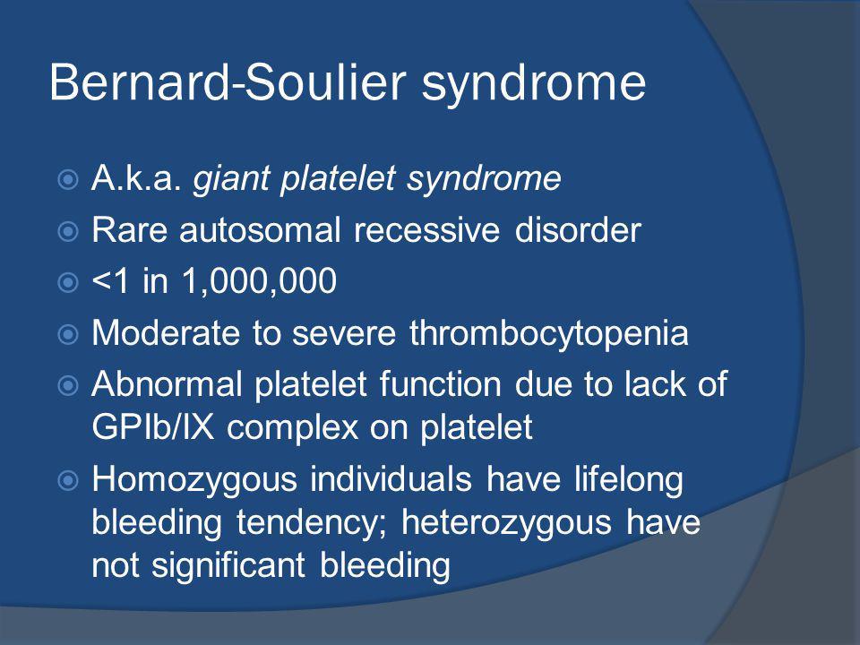 Bernard-Soulier syndrome