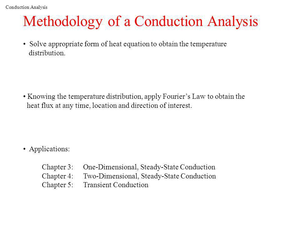 Methodology of a Conduction Analysis