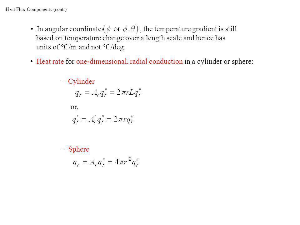 Heat Flux Components (cont.)