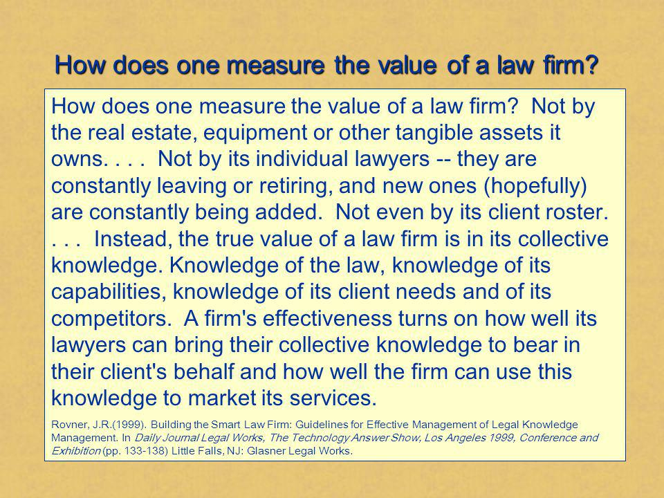 How does one measure the value of a law firm