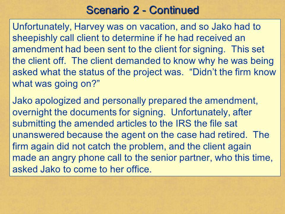 Scenario 2 - Continued