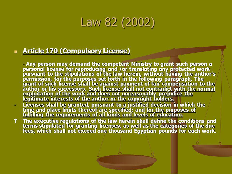 Law 82 (2002) Article 170 (Compulsory License)