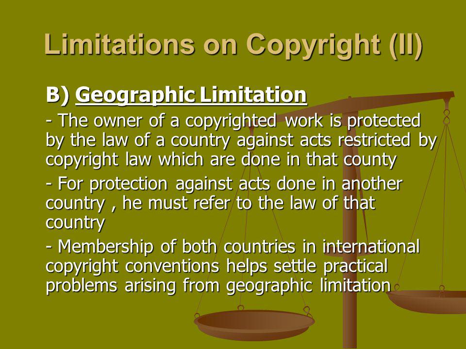 Limitations on Copyright (II)