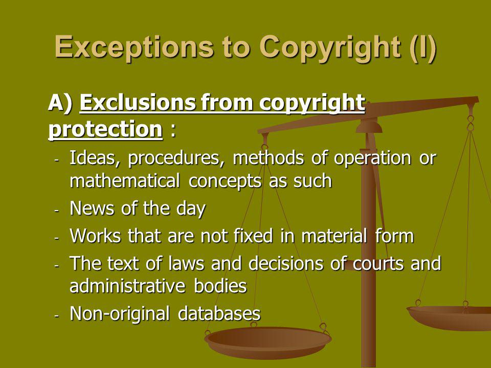 Exceptions to Copyright (I)