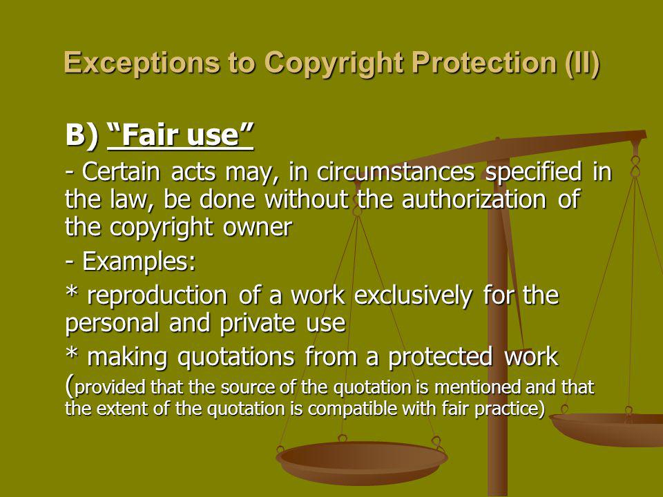 Exceptions to Copyright Protection (II)