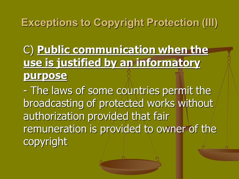 Exceptions to Copyright Protection (III)