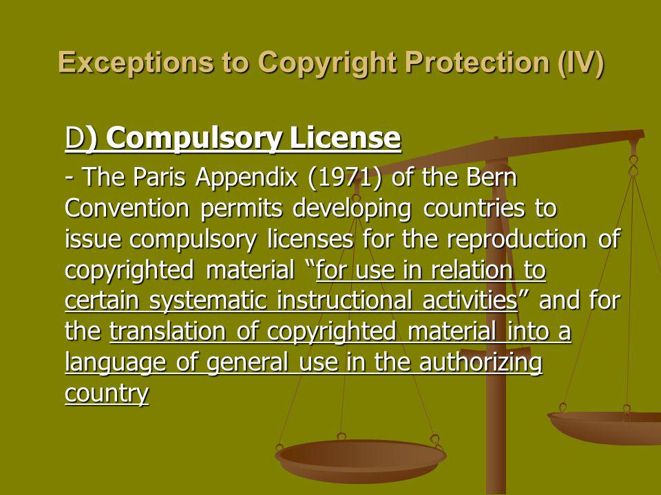Exceptions to Copyright Protection (IV)