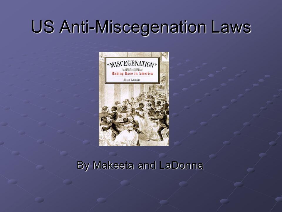 US Anti-Miscegenation Laws