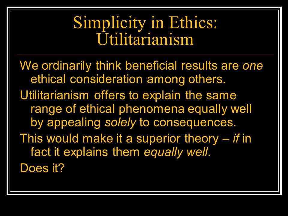 Simplicity in Ethics: Utilitarianism