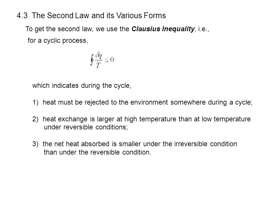 4.3 The Second Law and its Various Forms