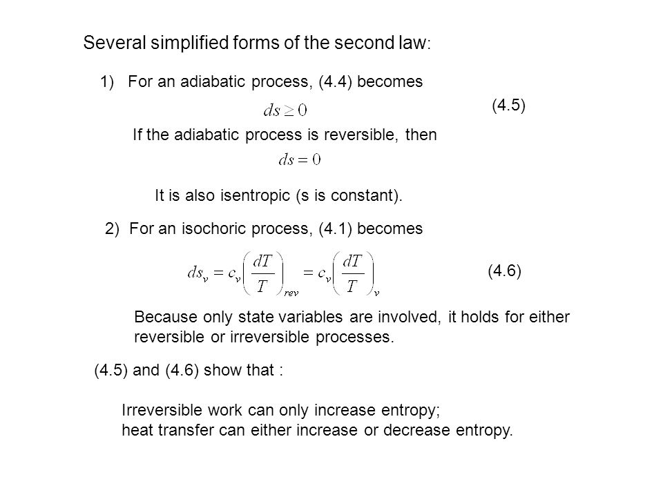 Several simplified forms of the second law: