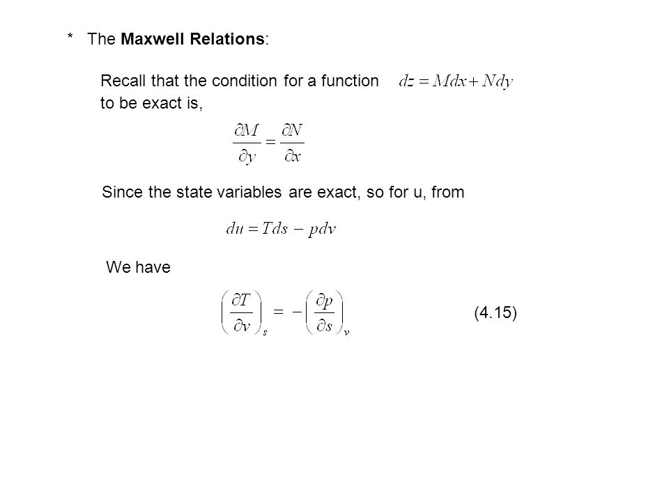 * The Maxwell Relations: