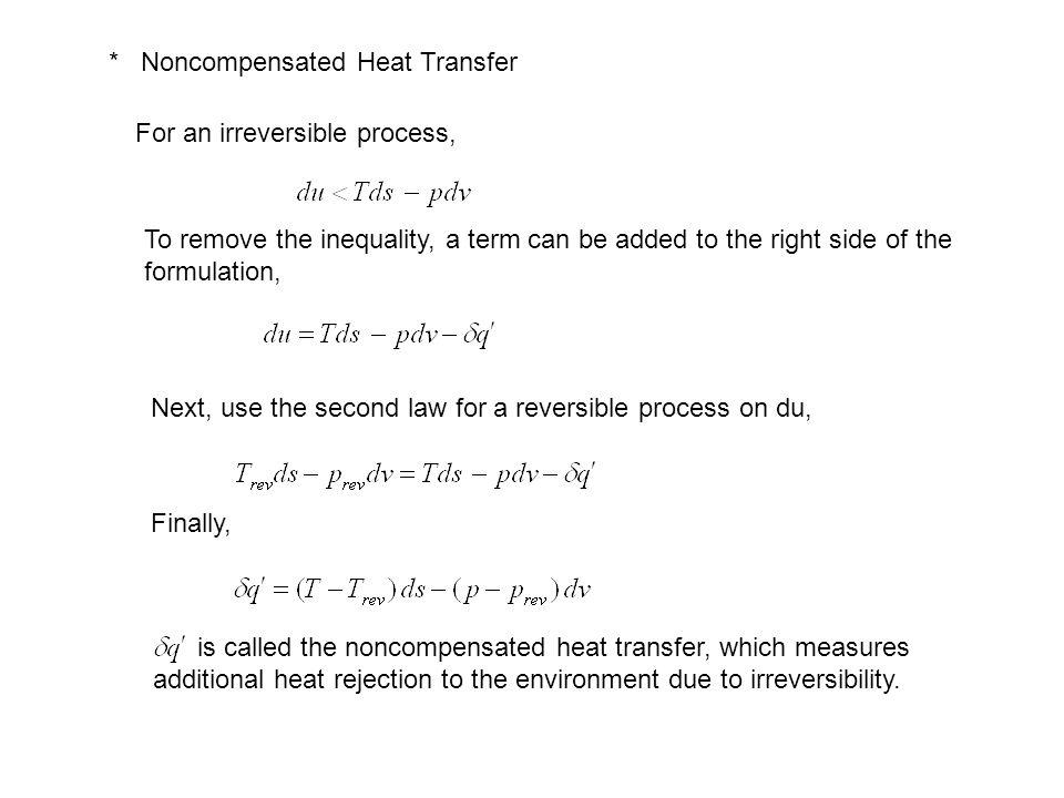 * Noncompensated Heat Transfer