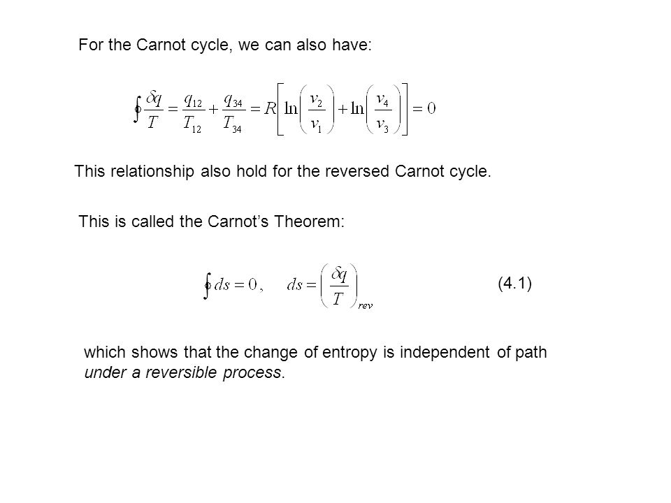 For the Carnot cycle, we can also have: