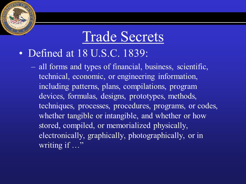 Trade Secrets Defined at 18 U.S.C. 1839: